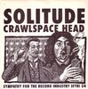 Crawlspace - Solitude Smokestack Head