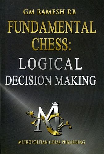 Fundamental Chess: Logical Decision Making