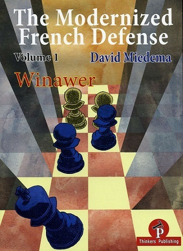 The Modernized French Defense - Volume 1