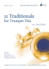 12 Traditionals for Trumpet Trio