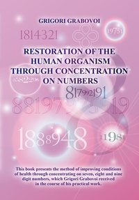 """Restoration of the Human Organism through Concentration on Numbers"""