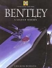 BENTLEY - A Legend Reborn