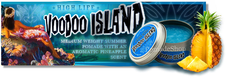 high-life-voodoo-island-pomade-shop-us
