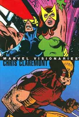 Marvel Visionaries: Chris Claremont (HC)