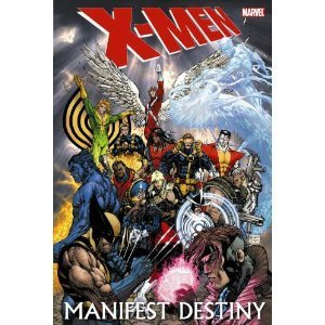 X-Men: Manifest Destiny (HC)