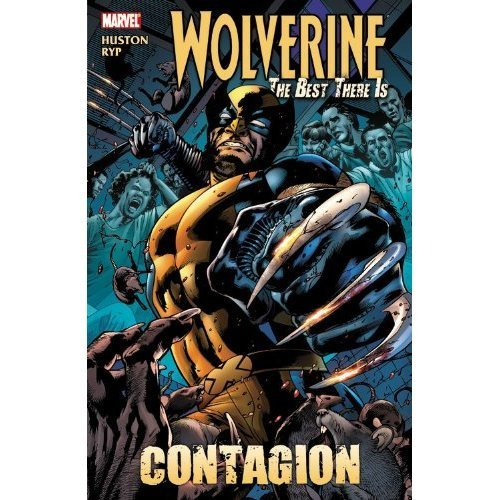 Wolverine: The Best There Is - Contagion (HC)