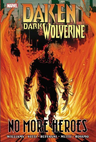 Daken: Dark Wolverine - No more Heroes (HC)