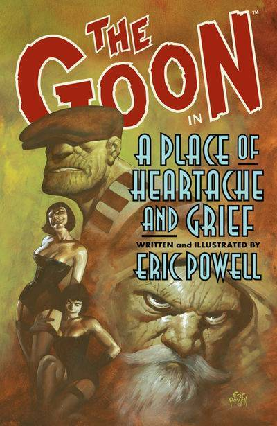 The Goon, Vol. 7: A Place of Heartache and Grief (SC)