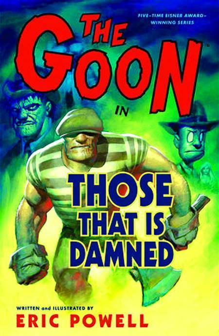 The Goon, Vol. 8: Those That Is Damned (SC)