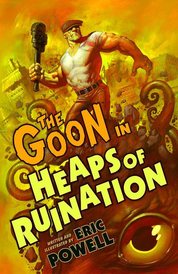 The Goon, Vol. 3: Heaps of Ruination (2nd edition) (SC)