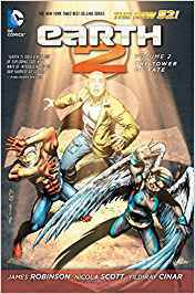 Earth 2, Vol. 2: The Tower of Fate (The New 52) (HC)