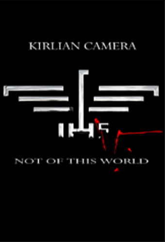 KIRLIAN CAMERA - Not Of This World (Limited Edition) 3CD