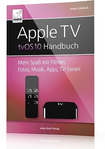 Apple TV tvOS 10 Handbuch