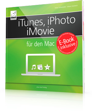 iTunes, iPhoto, iMovie für den Mac