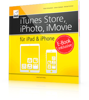 iTunes Store, iPhoto, iMovie für iPad und iPhone