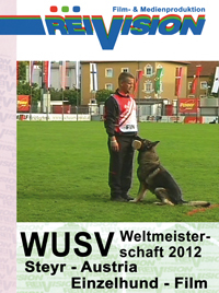 WUSV-Worldchampionship 2012 - Steyr/Austria - Single Dog