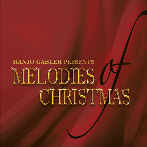 Melodies of christmas - Hanjo Gäbler (CD)