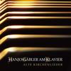 Alte Kirchenlieder - Hanjo Gäbler (CD)