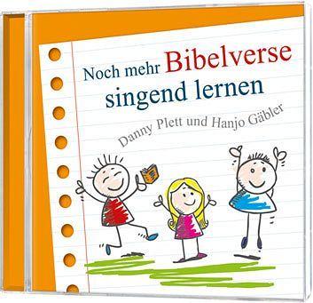 Noch mehr Bibelverse singend lernen - Danny Plett und Hanjo Gäbler (CD)