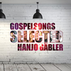 Gospelsongs Selected - Hanjo Gäbler (CD)