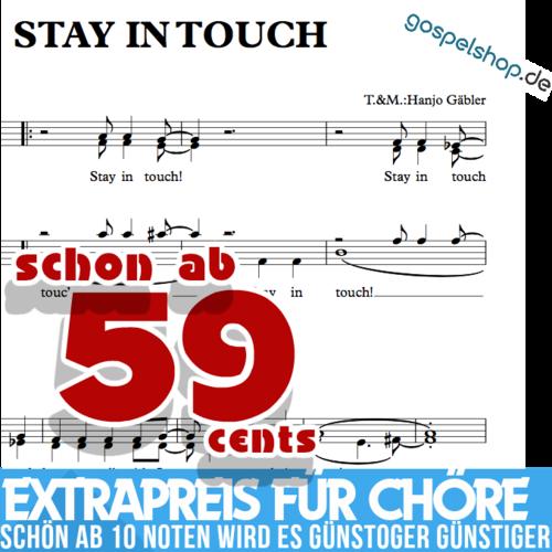 Stay in touch - Hanjo Gabler- Choir Sheet music