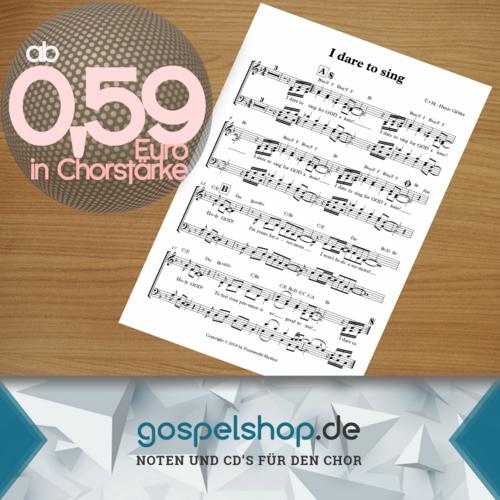 I dare to sing - Hanjo Gabler Choir Sheet music