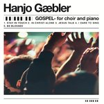 (CD) Hanjo Gäbler - Gospel - for piano and choir
