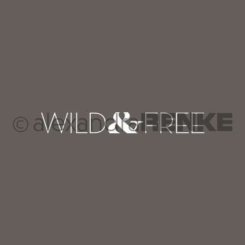 Motivstempel 'Wild and free'
