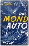 Das Mondauto (Hermann Oberth)