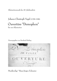 "Johann Christoph Vogel (1758 -1788): Ouvertüre ""Demophon"""