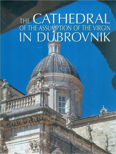 The Cathedral of the Assumption ot the Virgin in Dubrovnik