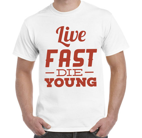 "Herren T-Shirt ""Live Fast - Die Young"""