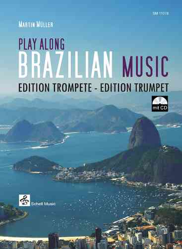 Play Along Brazilian Music - Edition Trompete (mit CD)