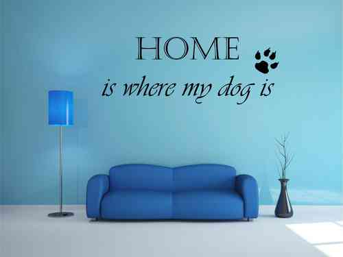 HOME is where my dog is mit Pfote