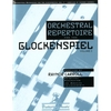 Carroll, Raynor: Orchestral Repertoire for the Glockenspiel Volume 1