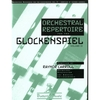 Carroll, Raynor: Orchestral Repertoire for the Glockenspiel Volume 2