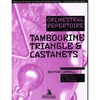 Carroll, Raynor: Orchestral Repertoire for Tambourine, Triangel & Castanets
