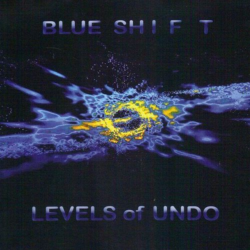 BLUE SHIFT - Levels Of Undo
