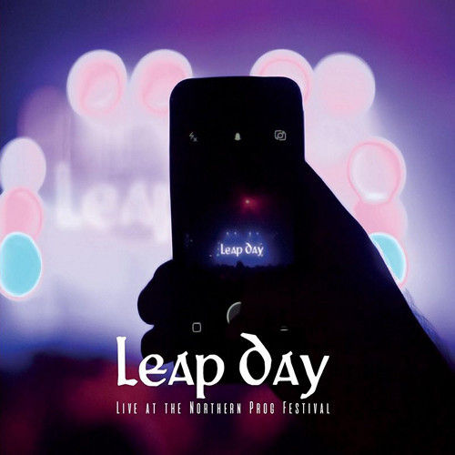 LEAP DAY - Live At The Northern Prog Festival