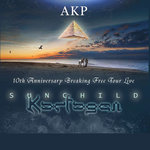 AKP (Sunchild/Karfagen)  - Breaking Free Tour CD + DVD