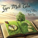 TIGER MOTH TALES - Storytellers Part Two