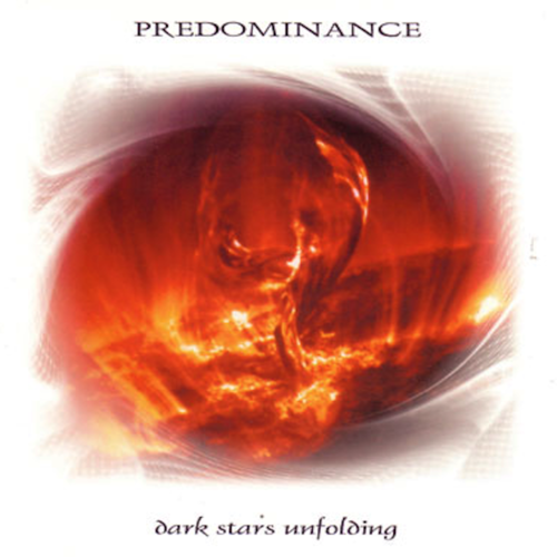 PREDOMINANCE Dark Stars Unfolding 2CD