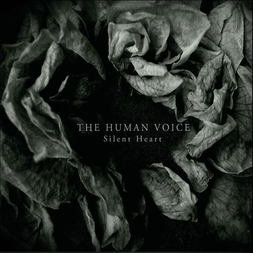 THE HUMAN VOICE Silent Heart CD