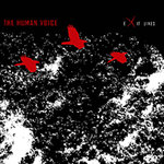 THE HUMAN VOICE Exit Lines CD