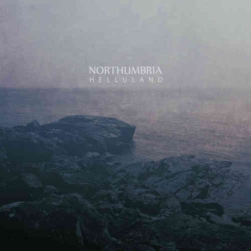 NORTHUMBRIA Helluland CD