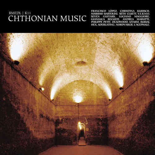 RMEDL / K11 Chthonian Music CD