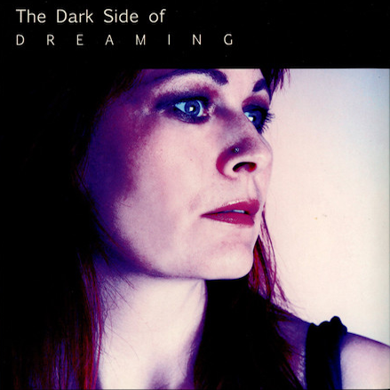 ANDREA NEBEL The Dark Side Of Dreaming CD
