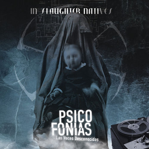 IN SLAUGHTER NATIVES Psicofonias CD