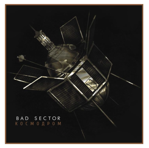 BAD SECTOR Kosmodrom 2xCD BOX