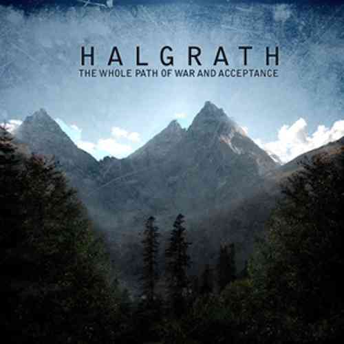 HALGRATH The Whole Path Of War And Acceptance CD